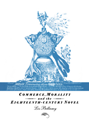 Commerce, Morality and the Eighteenth-Century Novel