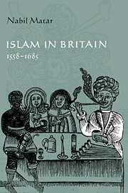 Islam in Britain, 1558–1685
