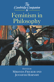 The Cambridge Companion to Feminism in Philosophy