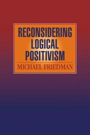 Reconsidering Logical Positivism