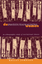Deinstitutionalising Women