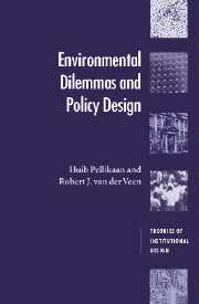 Environmental Dilemmas and Policy Design