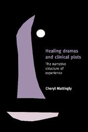 Healing Dramas and Clinical Plots