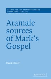 Aramaic Sources of Mark's Gospel