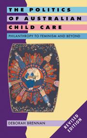 The Politics of Australian Child Care