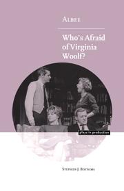 Albee: Who's Afraid of Virginia Woolf?