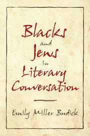 Blacks and Jews in Literary Conversation