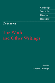 Descartes: The World and Other Writings