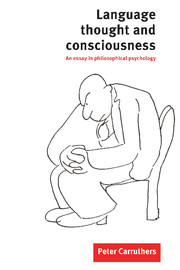 Language, Thought and Consciousness