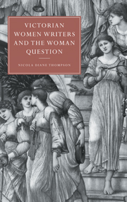 Victorian Women Writers and the Woman Question