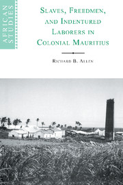Slaves, Freedmen and Indentured Laborers in Colonial Mauritius