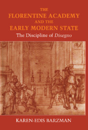 The Florentine Academy and the Early Modern State