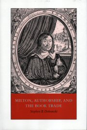Milton, Authorship, and the Book Trade