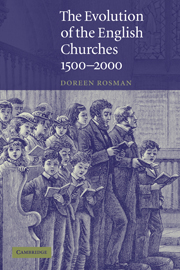 The Evolution of the English Churches, 1500–2000