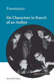 Pirandello:Six Characters in Search of an Author