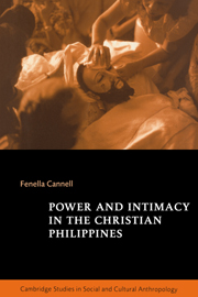 Power and Intimacy in the Christian Philippines