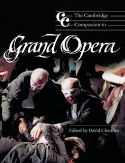 The Cambridge Companion to Grand Opera