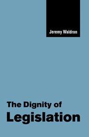 The Dignity of Legislation