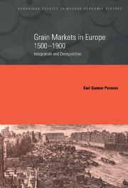 Grain Markets in Europe, 1500–1900