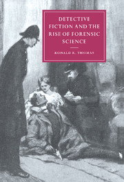 Detective Fiction and the Rise of Forensic Science