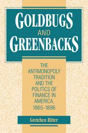 Goldbugs and Greenbacks
