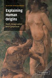 Explaining Human Origins