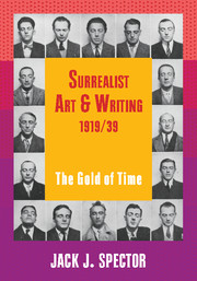 Surrealist Art and Writing, 1919–1939