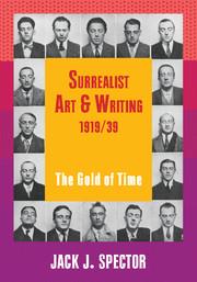 Surrealist Art and Writing, 1919–1939