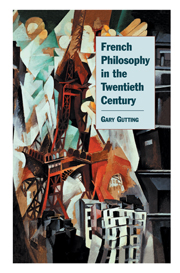 French Philosophy in the Twentieth Century