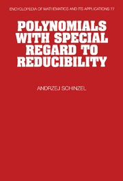 Polynomials with Special Regard to Reducibility
