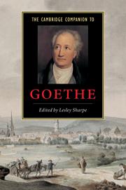 The Cambridge Companion to Goethe