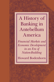 A History of Banking in Antebellum America