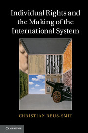 Individual Rights and the Making of the International System