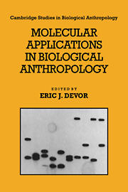 Molecular Applications in Biological Anthropology