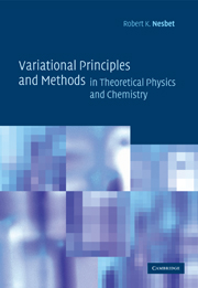 Variational Principles and Methods in Theoretical Physics and Chemistry