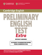 Cambridge Preliminary English Test Extra