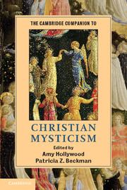 The Cambridge Companion to Christian Mysticism