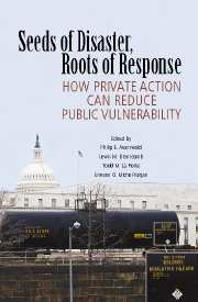 Seeds of Disaster, Roots of Response