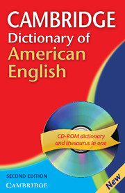 Cambridge Dictionary of American English 2nd Edition