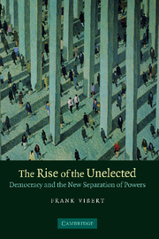 The Rise of the Unelected