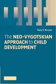 The Neo-Vygotskian Approach to Child Development