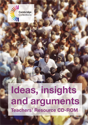 Ideas, Insights and Arguments Teachers' Resource CD-ROM