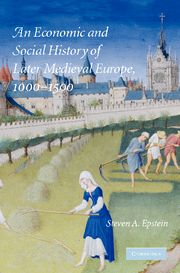 An Economic and Social History of Later Medieval Europe, 1000–1500