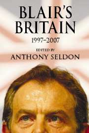 Blair's Britain, 1997–2007