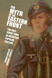The Myth of the Eastern Front