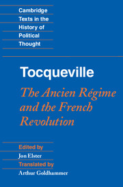 Tocqueville: The Ancien Régime and the French Revolution
