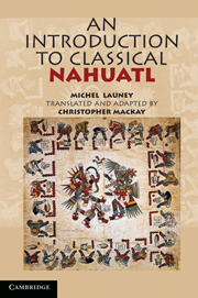 An Introduction to Classical Nahuatl - Cambridge University Press