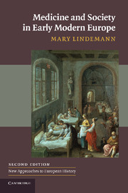 Medicine and Society in Early Modern Europe