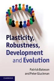 Plasticity, Robustness, Development and Evolution