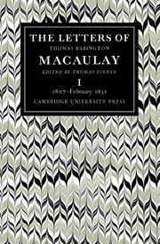 The Letters of Thomas Babington Macaulay